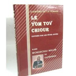Le Yom Tov Chiour- les fetes