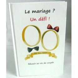 Le mariage Un defi