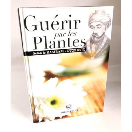 Guerir par les plantes -Rambam